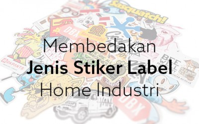 Jenis Stiker Label Home Industri