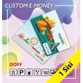 Custom E-money 1 Sisi Doff