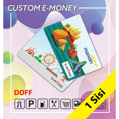 Custom E-money 1 Sisi Doff