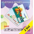 Custom E-money 2 Sisi Doff